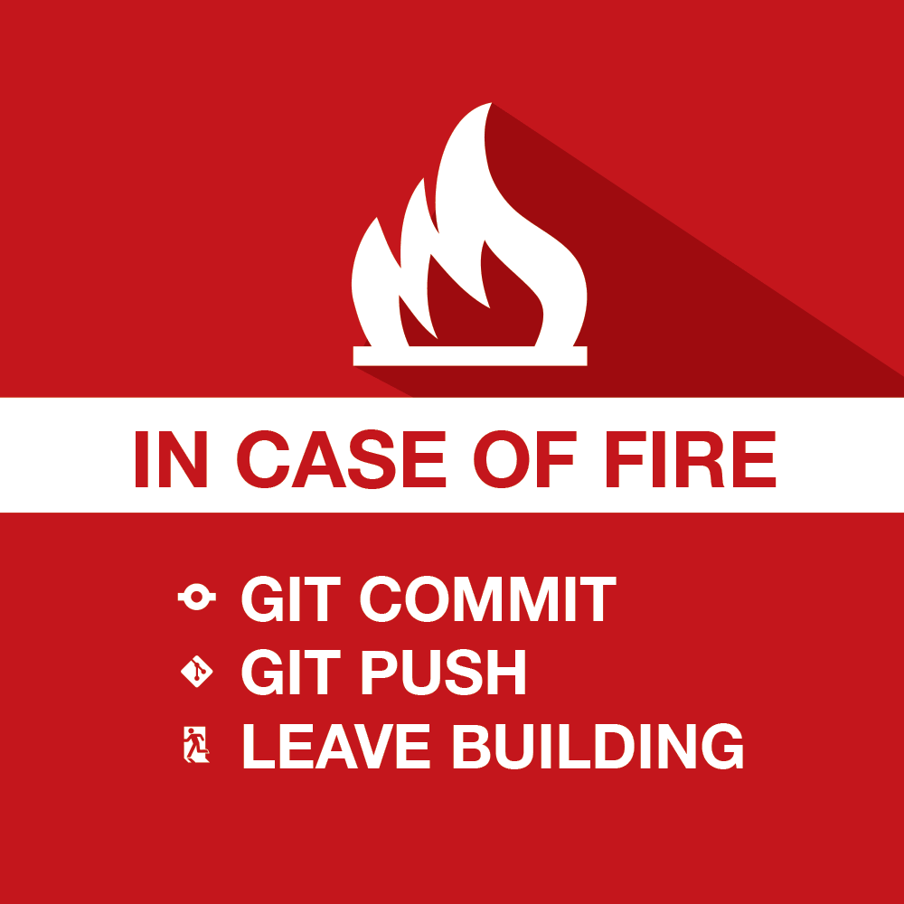 in case of fire, git commit
